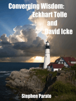 Converging Wisdom: Eckhart Tolle and David Icke