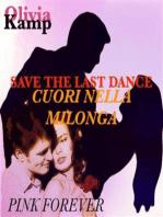 Save the last dance-Cuori nella milonga