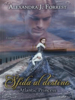 Sfida al destino - Atlantic Princess