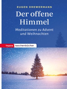 Der offene Himmel: Meditationen zu Advent und Weihnachten