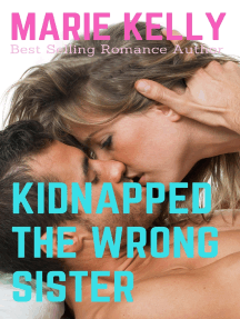 Kidnapped the Wrong Sister by Marie Kelly - Book - Read Online