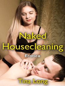 Naked Housecleaning: Erotica