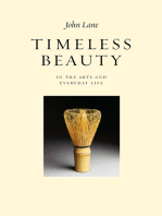 Timeless Beauty in the Arts and Everyday Life
