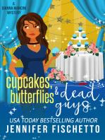 Cupcakes, Butterflies & Dead Guys