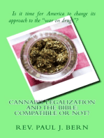 Cannabis Legalization and the Bible: Compatible Or Not?