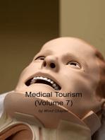 Medical Tourism (Volume 7)