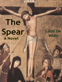 The Spear: A Novel