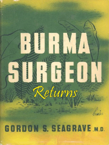 Burma Surgeon Returns