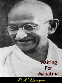 Waiting For Mahatma