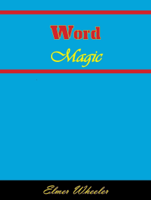 Word Magic: Tested Answers to 100 Everyday Situations