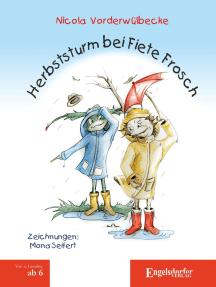 Herbststurm bei Fiete Frosch: Mit Illustrationen von Mona Seifert