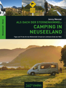 Als Dach der Sternenhimmel – Camping in Neuseeland: Tipps und Tricks für den Wohnmobli-Urlaub am schönsten Ende der Welt