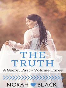 The Truth (A Secret Past - Volume Three): A Secret Past, #3