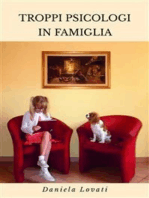 Troppi Psicologi In Famiglia