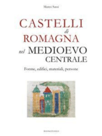 Castelli di Romagna nel Medioevo centrale. Forme, edifici, materiali, persone