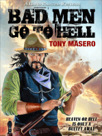 Bad Men Go To Hell