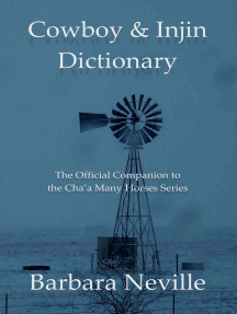 Cowboy & Injin Dictionary: The Official Companion to the Cha'a Many Horses Series