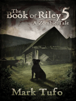The Book Of Riley A Zombie Tale Pt. 5