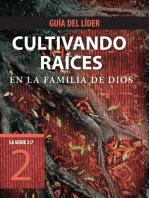 Cultivando raíces en la familia de Dios, Guía del líder