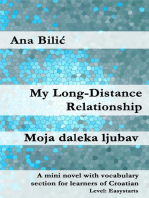 My Long-Distance Relationship / Moja daleka ljubav