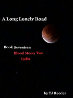 A Long Lonely Road, Bloodmoon two, Lydia