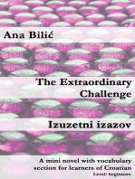 The Extraordinary Challenge / Izuzetni izazov
