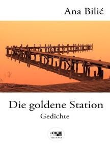 Die goldene Station: Cittador