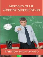 Memoirs of Dr. Andrew Moonir Khan