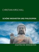 Schöne Weisheiten und Philosophien