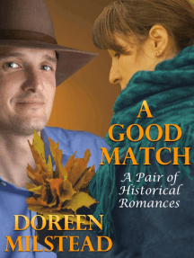 A Good Match: A Pair of Historical Romances
