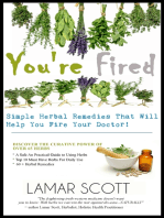 """You're Fired - """"Simple Herbal Remedies That Will Help You Fire Your Doctor """""""