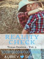 Reality Check (Texas Desires - Vol. 3)