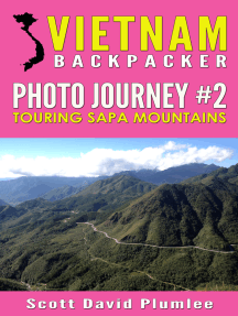 Vietnam Backpacker Photo Journey #2: Touring Sapa Mountains