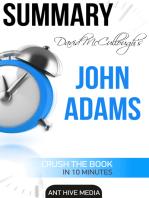 David McCullough's John Adams | Summary