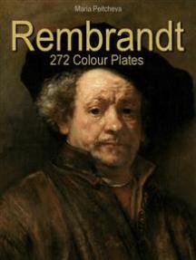 Rembrandt: 272 Colour Plates