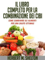 Il Libro completo per la combinazione dei Cibi - Come combinare gli alimenti per una salute ottimale