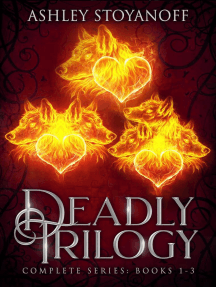Deadly Trilogy (Complete Series: Books 1-3): Deadly Trilogy