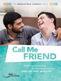 Call Me Friend