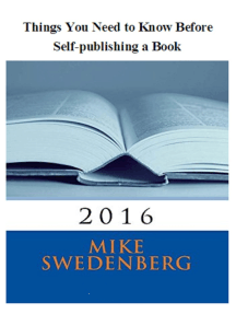 Things You Need to Know Before Self-publishing a Book