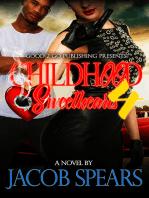 Childhood Sweethearts PT 4