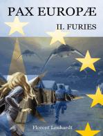 Pax Europæ 2. Furies