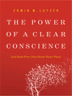 The Power of a Clear Conscience