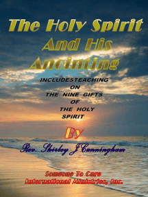 The Holy Spirit and His Anointing