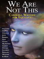 We Are Not This - Carolina Writers for Equality