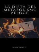 La Dieta del Metabolismo Veloce