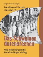 Die Kima und ihr Lutz 1909-1945 (I)