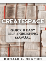 CreateSpace Quick & Easy Self-Publishing Manual
