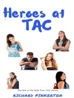 Heroes at TAC