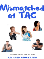 Mismatched at TAC