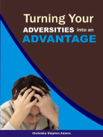 Turning your Adversities into an Advantage
